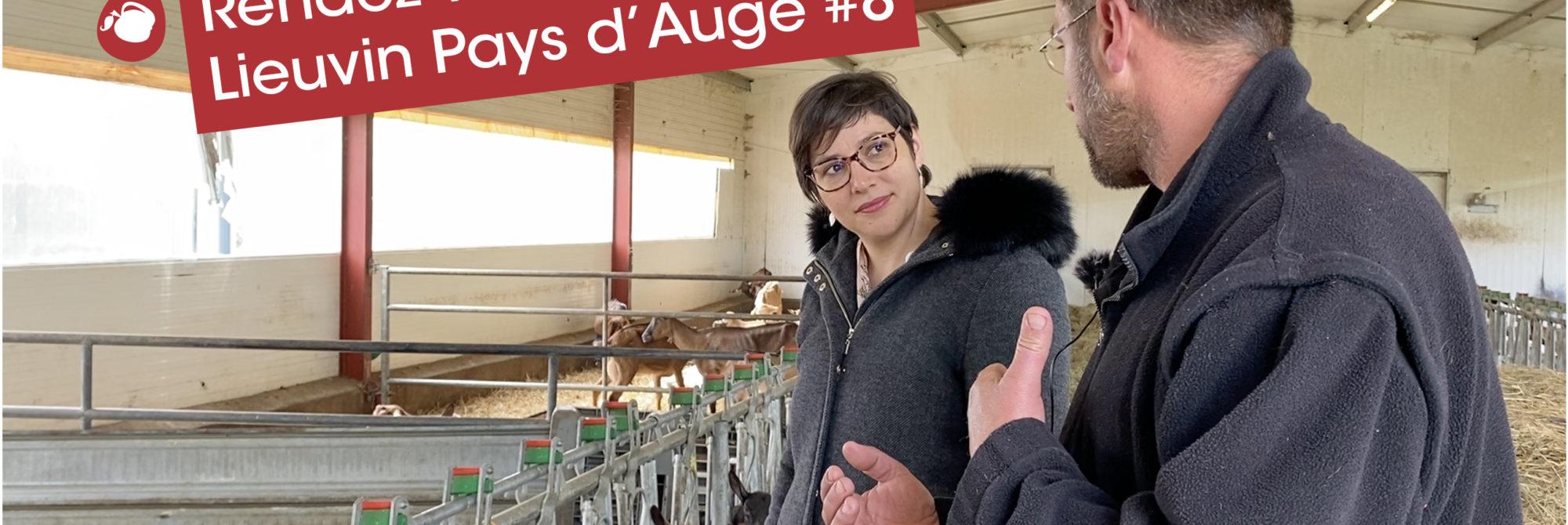 Rendez-vous en Lieuvin Pays d'Auge #8 : Découverte de la Chèvrerie du Mesnil à Fort-Moville  1